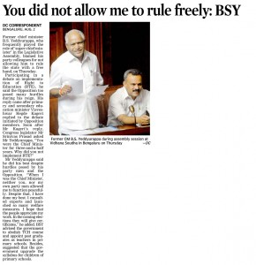 You did not allow me to rule freely: BSY