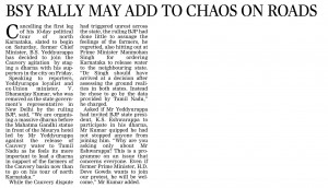 BSY RALLY MAY ADD TO CHAOS ON ROADS