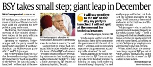 BSY takes small step; giant leap in December