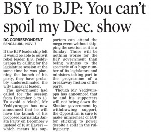 BSY to BJP: You can't spoil my Dec. show