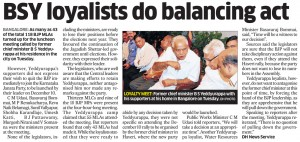 BSY loyalists do balancing act