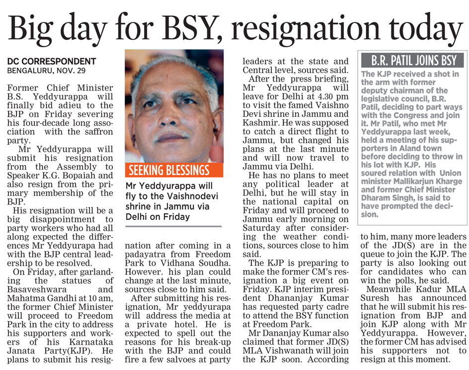Big day for BSY, resignation today