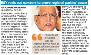 BSY reels our members to prove regional parties' power