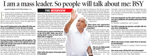 I am a mass leader. So people will talk about me: BSY