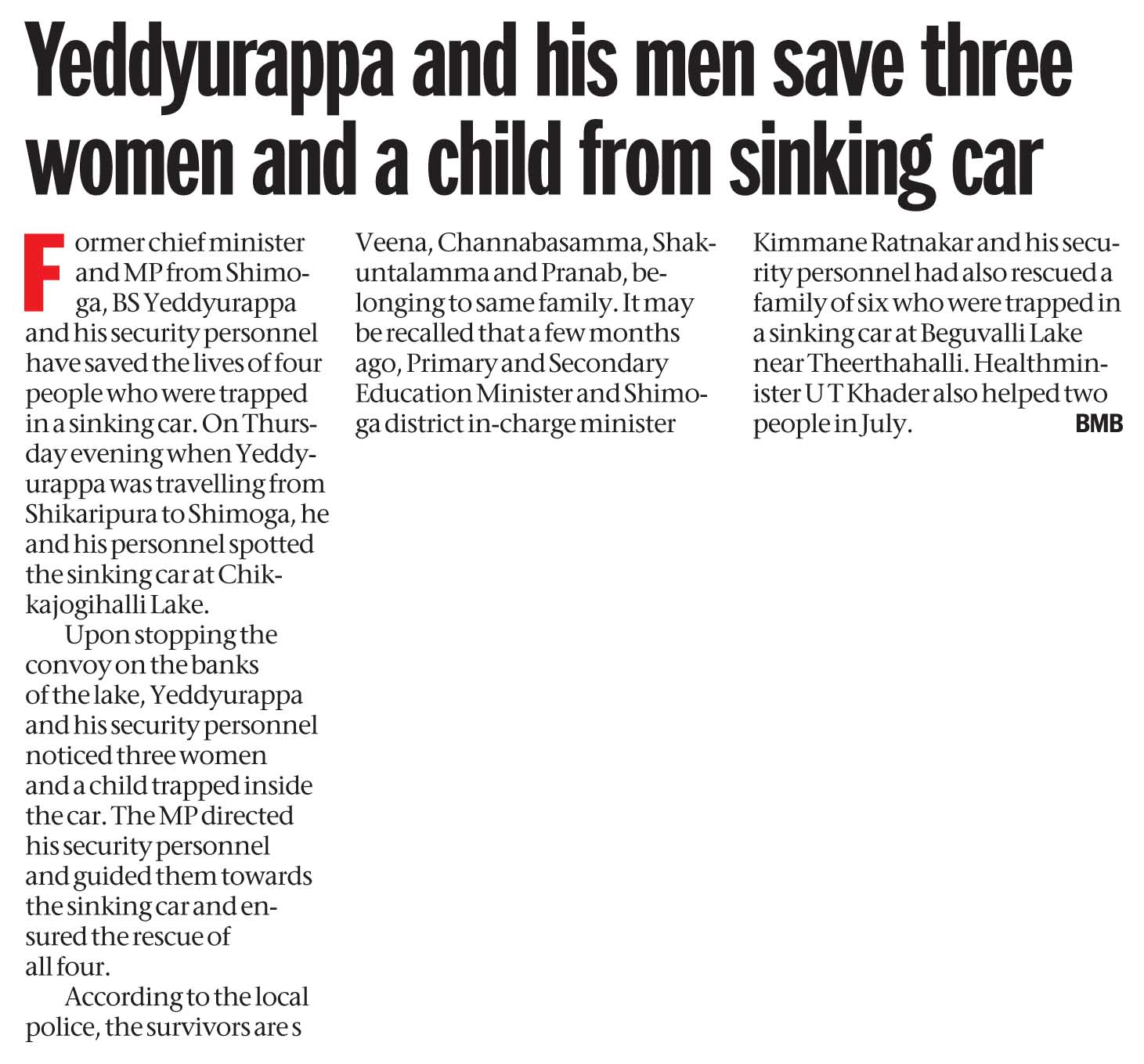Yeddyurappa and his men save three women and a child from sinking car