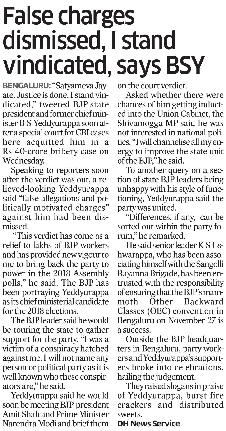 False charges dismissed, I stand vindicated, says BSY