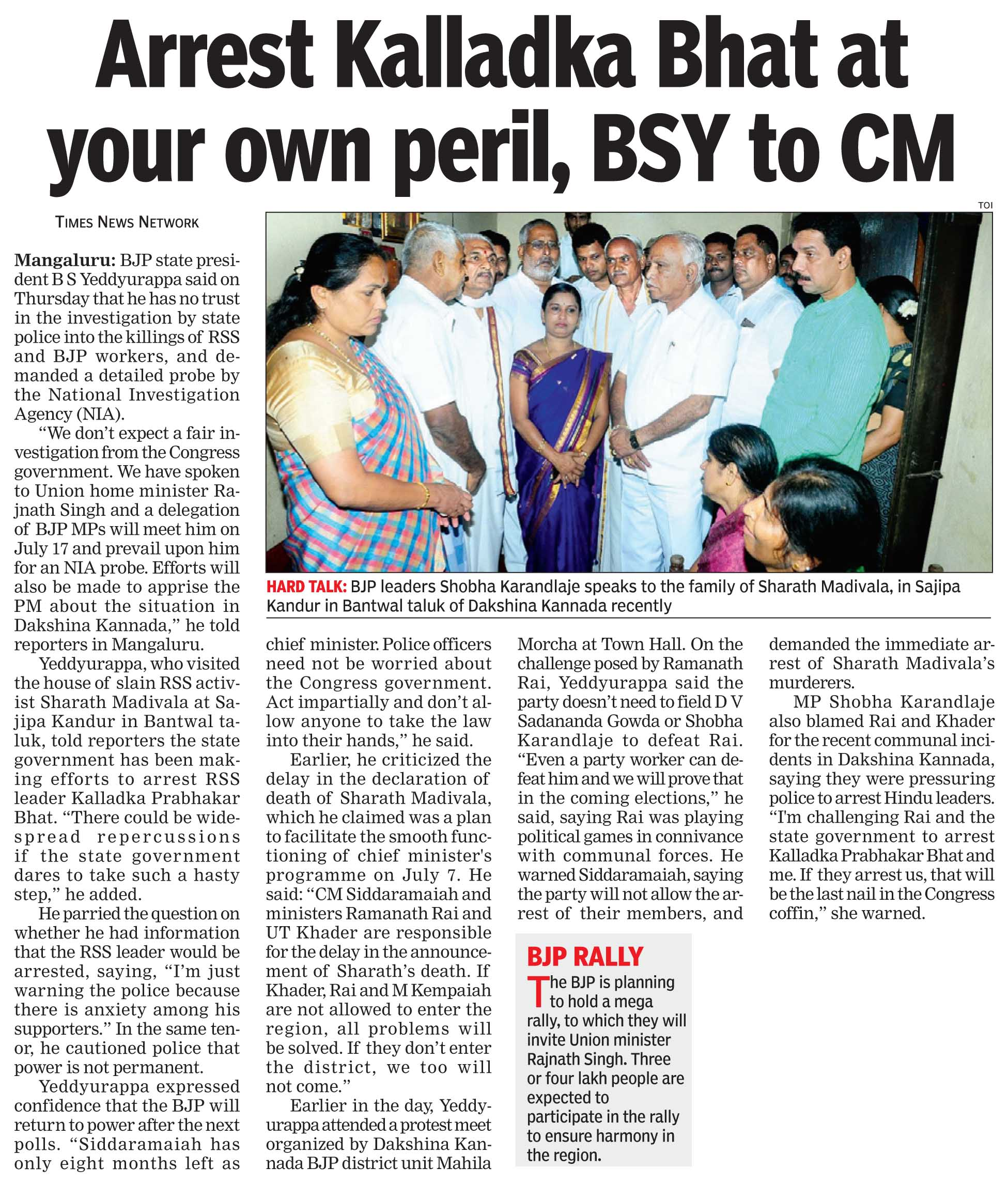 Arrest Kalladka Bhat at your own perl, BSY to CM
