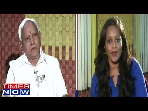 B. S. Yeddyurappa In An Exclusive Interview With Times Now